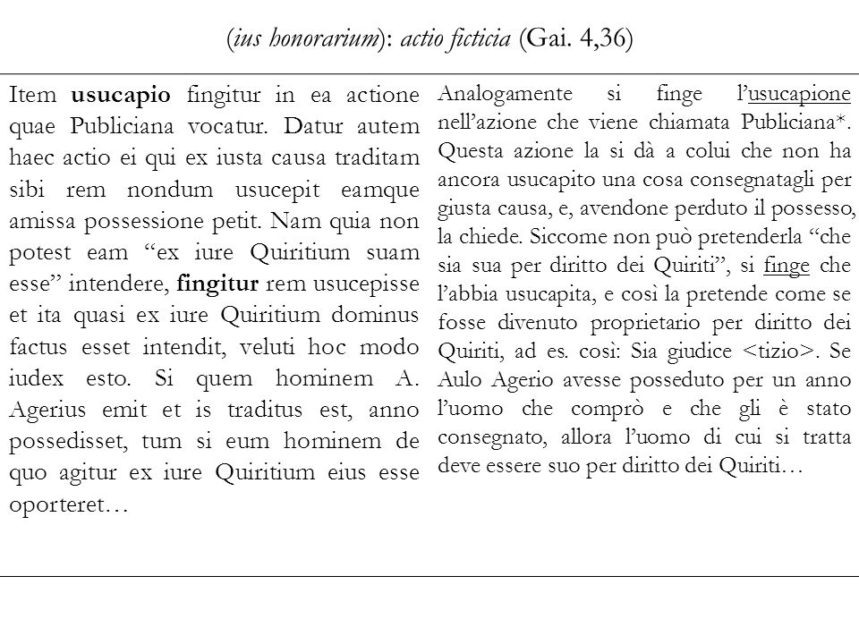 (ius honorarium): actio ficticia (Gai.