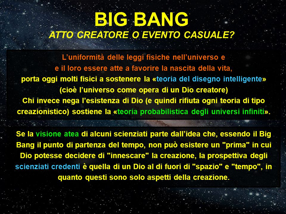 BIG BANG ATTO CREATORE O EVENTO CASUALE.
