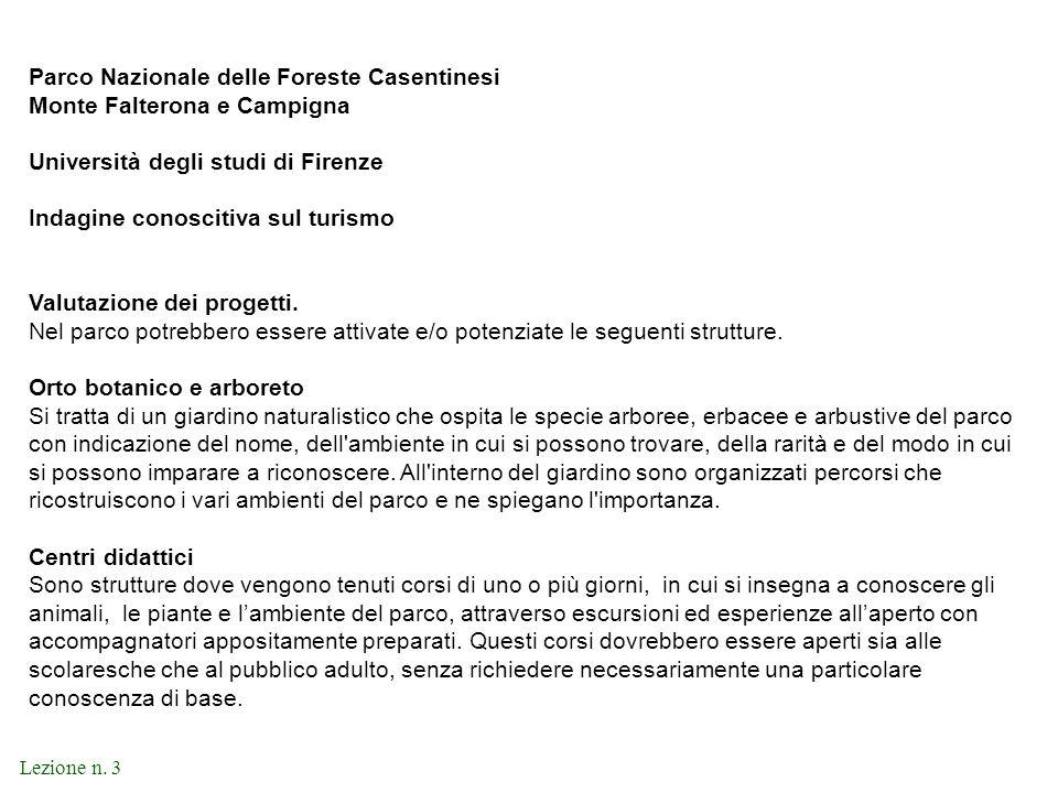 Lezione n. 3 Parco Nazionale delle Foreste Casentinesi Monte Falterona e Campigna Università degli studi di Firenze Indagine conoscitiva sul turismo V