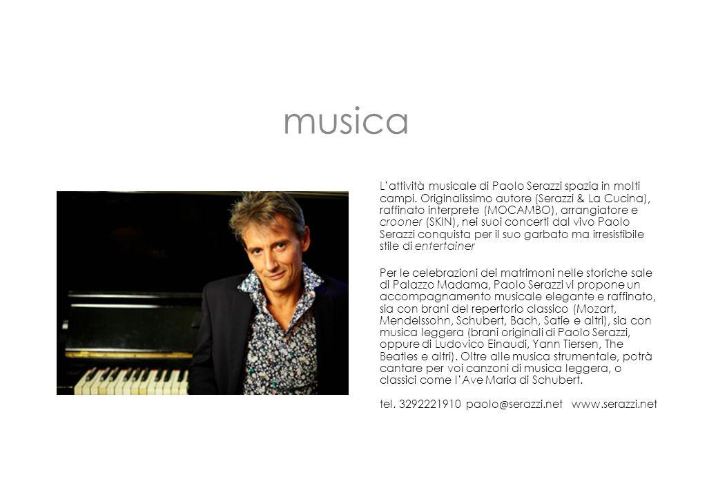 L'attività musicale di Paolo Serazzi spazia in molti campi. Originalissimo autore (Serazzi & La Cucina), raffinato interprete (MOCAMBO), arrangiatore