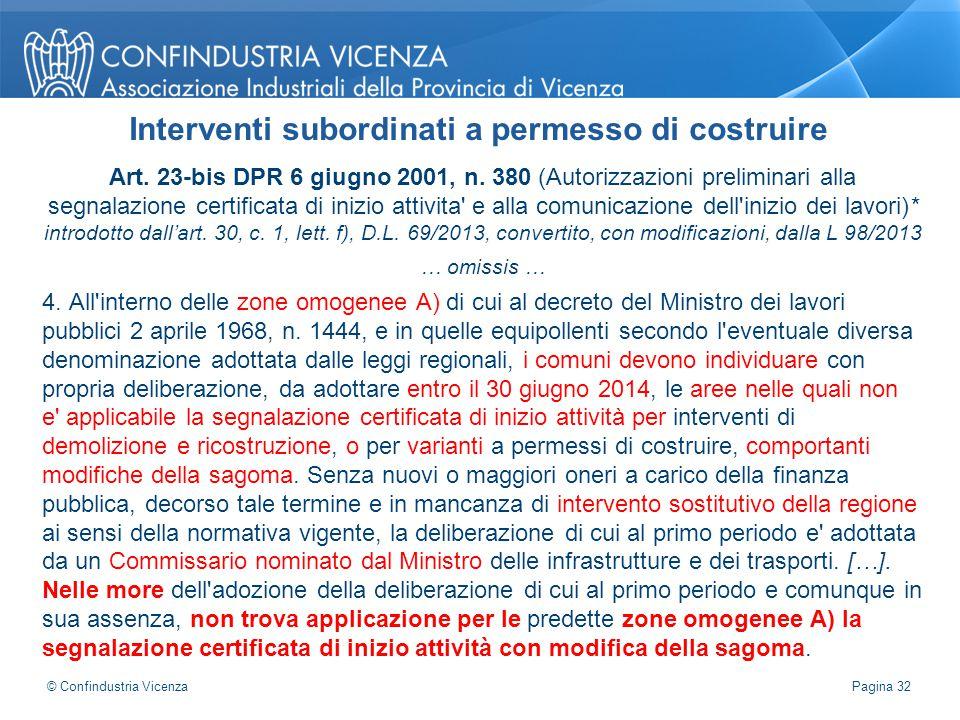 Art. 23-bis DPR 6 giugno 2001, n. 380 (Autorizzazioni preliminari alla segnalazione certificata di inizio attivita' e alla comunicazione dell'inizio d