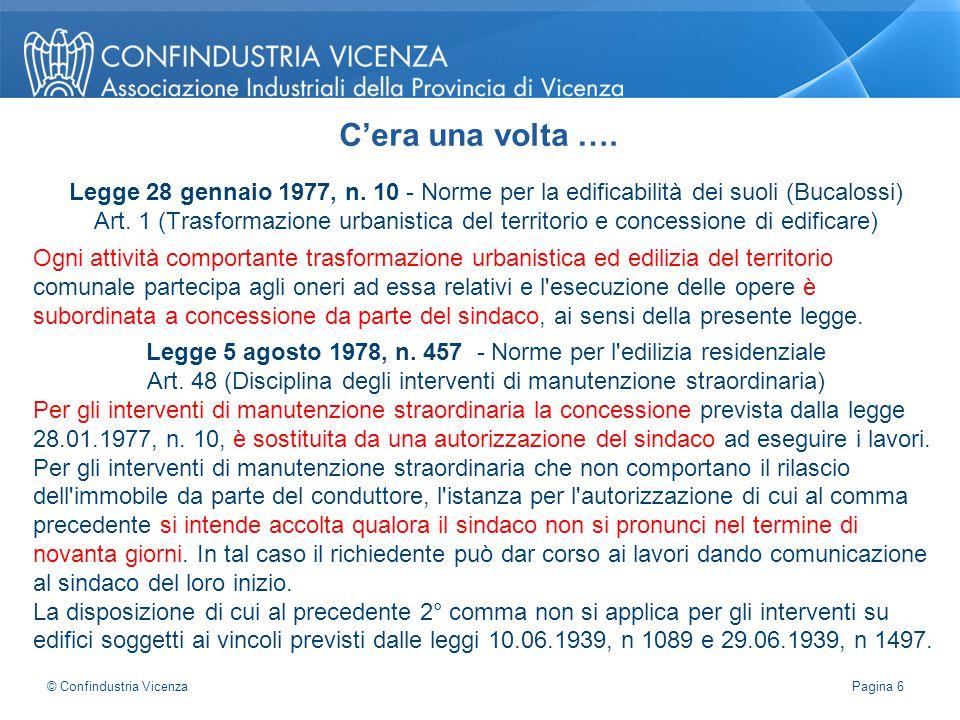 Legge 28 gennaio 1977, n. 10 - Norme per la edificabilità dei suoli (Bucalossi) Art. 1 (Trasformazione urbanistica del territorio e concessione di edi