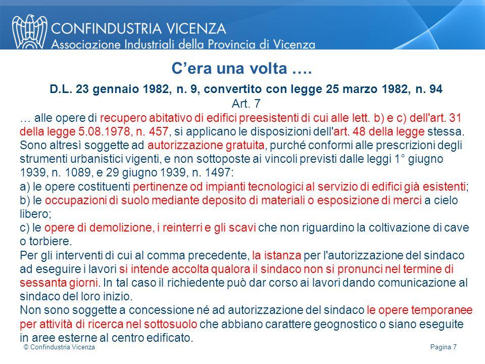 D.L. 23 gennaio 1982, n. 9, convertito con legge 25 marzo 1982, n. 94 Art. 7 … alle opere di recupero abitativo di edifici preesistenti di cui alle le
