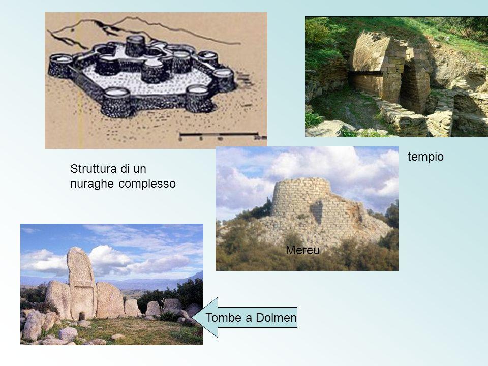 Mereu Struttura di un nuraghe complesso Tombe a Dolmen tempio