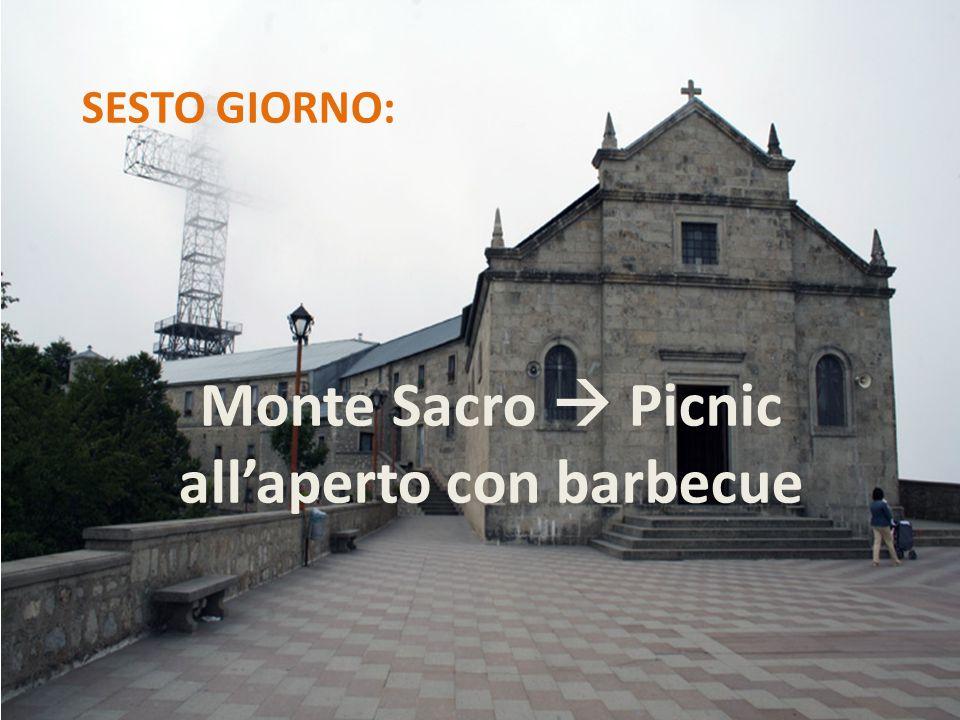 SESTO GIORNO: Monte Sacro  Picnic all'aperto con barbecue