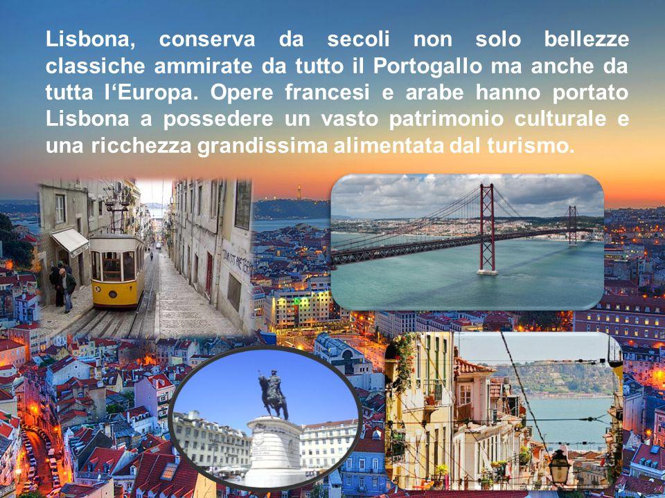 Eccoci ora a Lisbona, la capitale del Portogallo, È abitata da 547.631 abitanti, mentre nell'area metropolitana ha più di tre milioni di abitanti, par