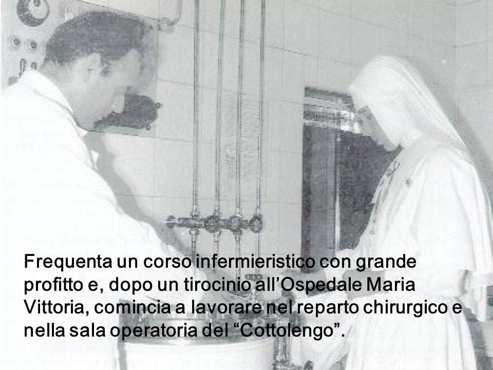 Frequenta un corso infermieristico con grande profitto e, dopo un tirocinio all'Ospedale Maria Vittoria, comincia a lavorare nel reparto chirurgico e nella sala operatoria del Cottolengo .