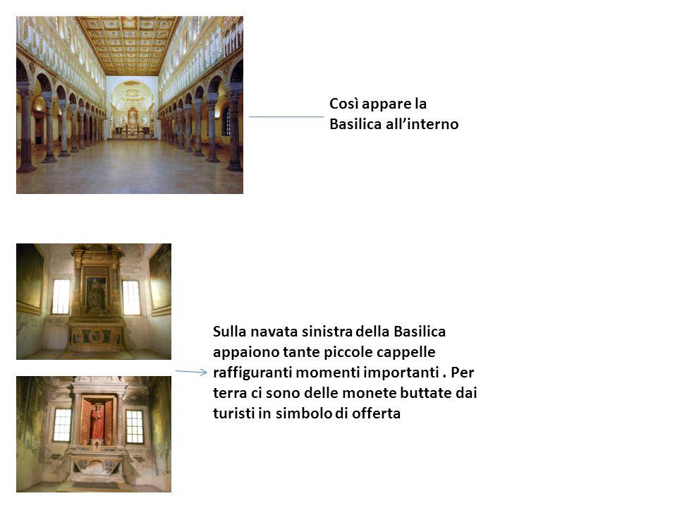 Così appare la Basilica all'interno Sulla navata sinistra della Basilica appaiono tante piccole cappelle raffiguranti momenti importanti. Per terra ci