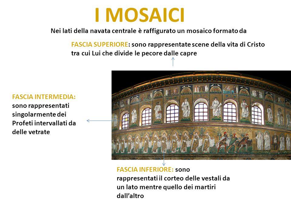 I MOSAICI Nei lati della navata centrale è raffigurato un mosaico formato da FASCIA SUPERIORE: sono rappresentate scene della vita di Cristo tra cui L