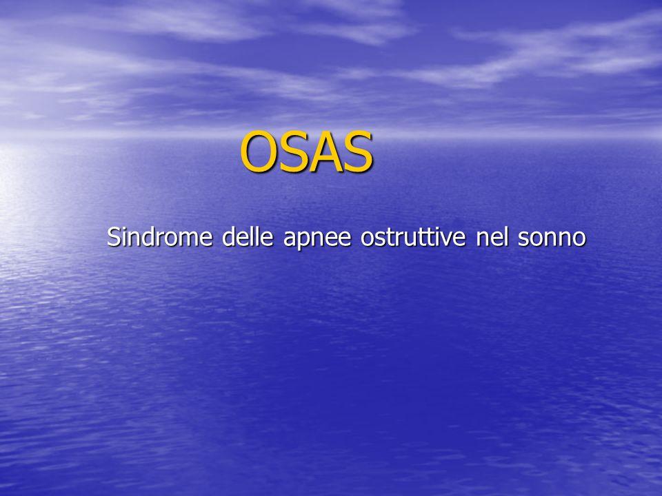 OSAS Sindrome delle apnee ostruttive nel sonno