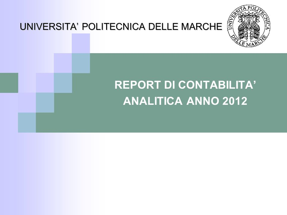 102 DIPARTIMENTO DI INGEGNERIA DELL'INFORMAZIONE Università Politecnica delle Marche