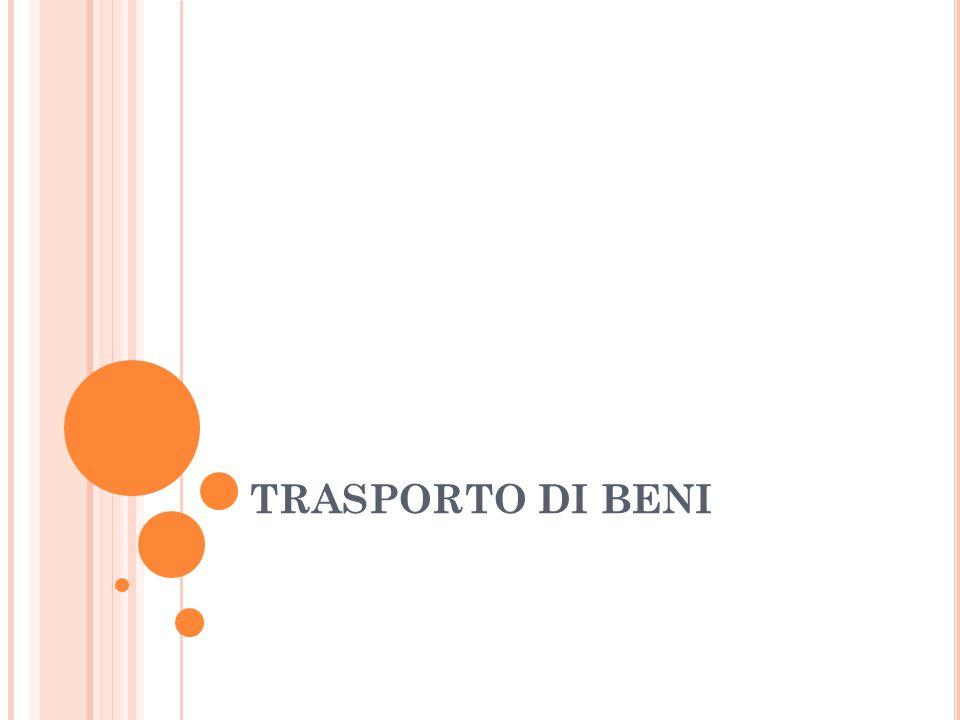 TRASPORTO DI BENI
