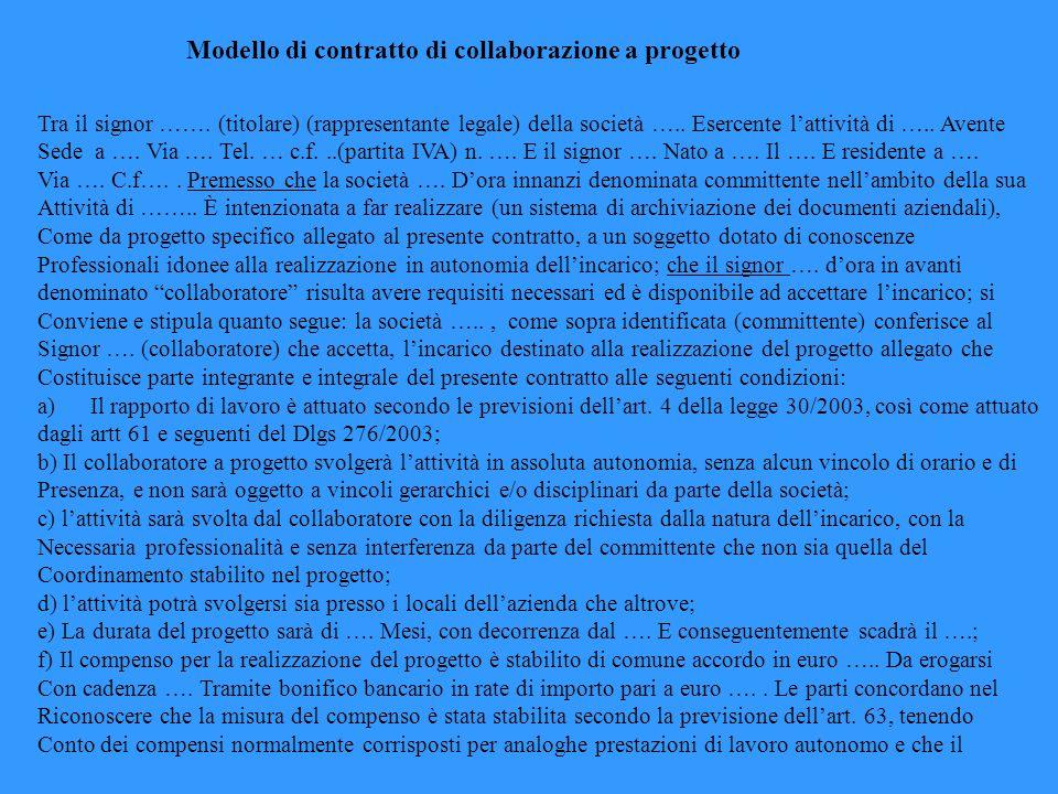 Modello di contratto di collaborazione a progetto Tra il signor …….