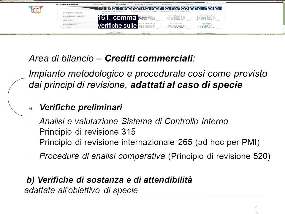 Area di bilancio – Crediti commerciali: Impianto metodologico e procedurale così come previsto dai principi di revisione, adattati al caso di specie b