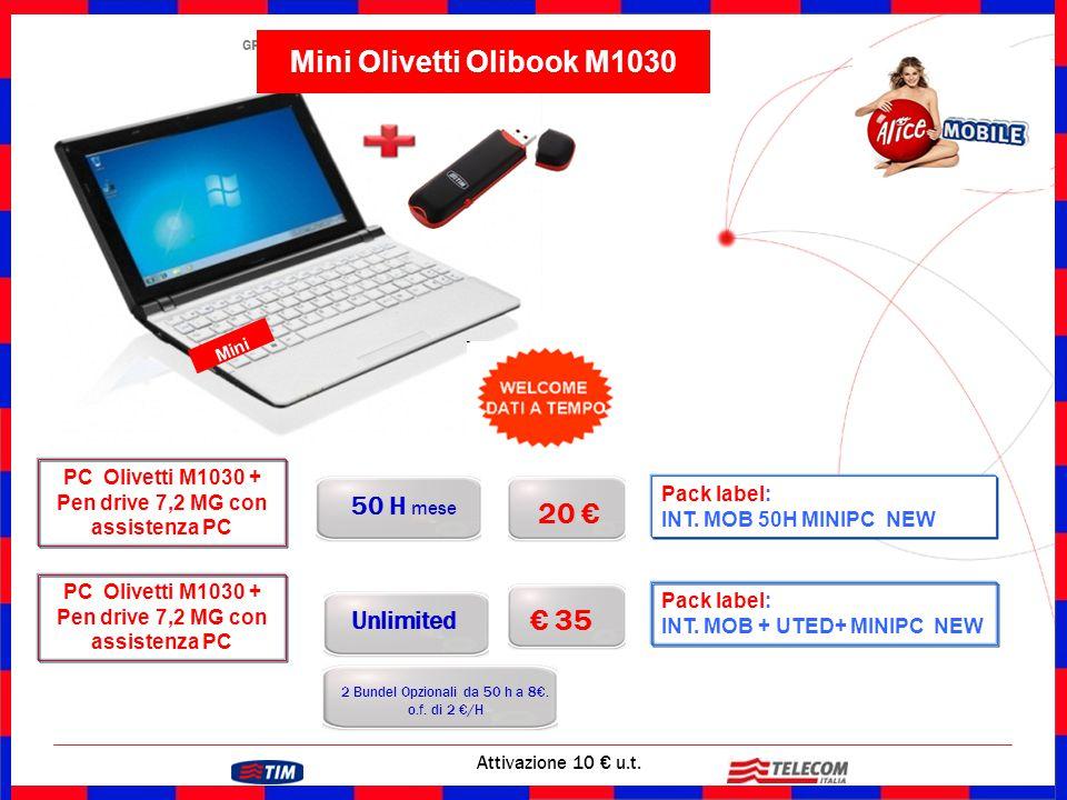 GRUPPO TELECOM ITALIA 20 € Attivazione 10 € u.t. Pack label: INT. MOB 50H MINIPC NEW 50 H mese € 35 2 Bundel Opzionali da 50 h a 8€. o.f. di 2 €/H Unl