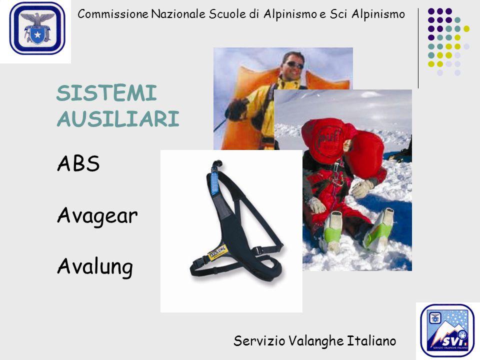 Commissione Nazionale Scuole di Alpinismo e Sci Alpinismo Servizio Valanghe Italiano SISTEMI AUSILIARI ABS Avagear Avalung