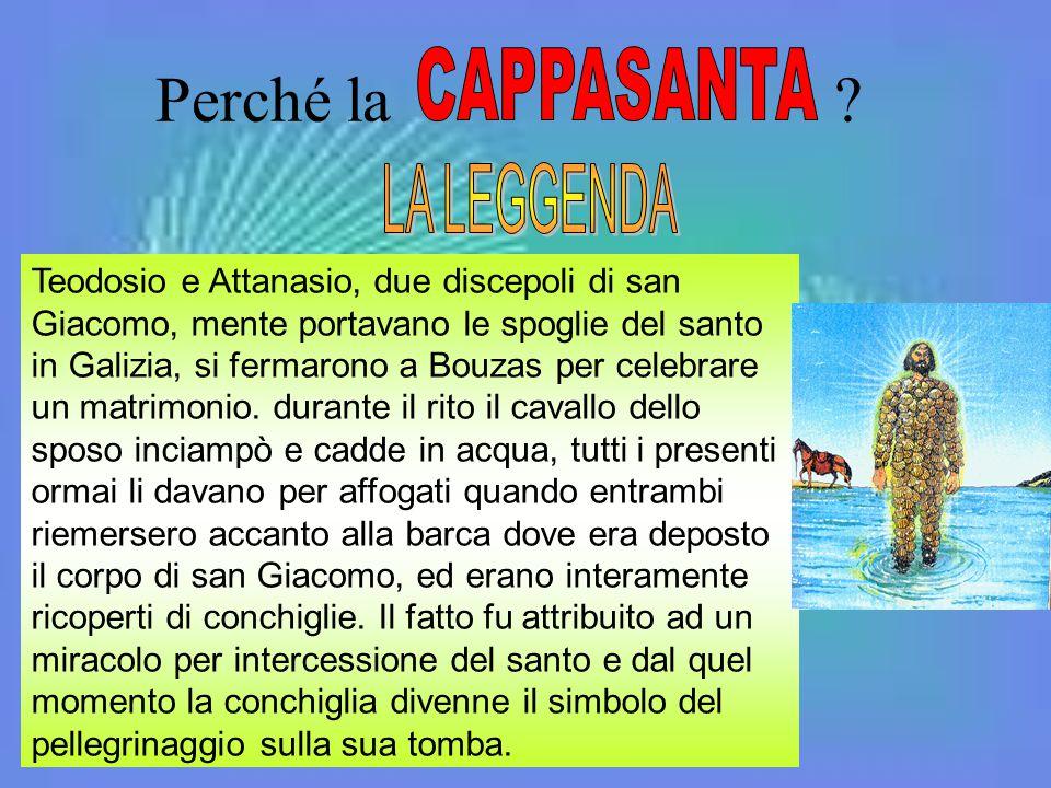 Perché la ? Teodosio e Attanasio, due discepoli di san Giacomo, mente portavano le spoglie del santo in Galizia, si fermarono a Bouzas per celebrare u