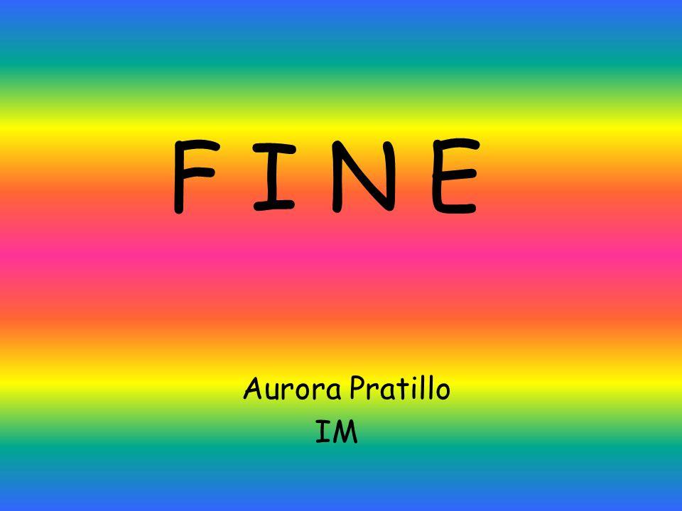 F I N E Aurora Pratillo IM