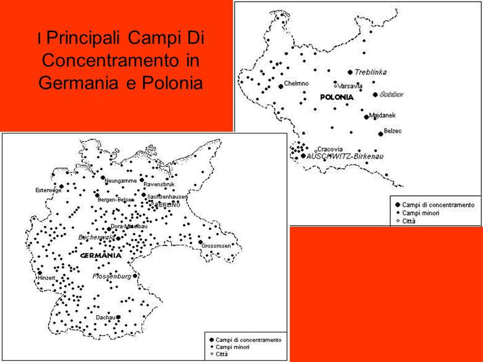 I Principali Campi Di Concentramento in Germania e Polonia