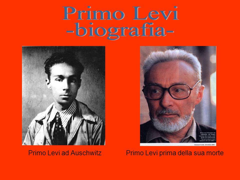 Primo Levi ad AuschwitzPrimo Levi prima della sua morte