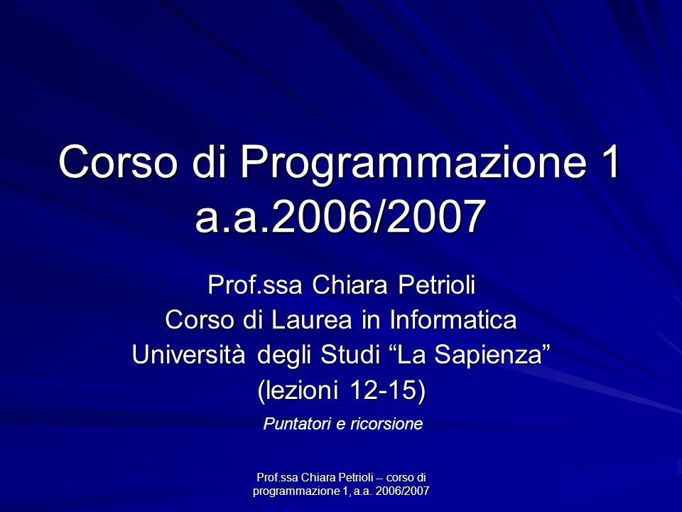 Prof.ssa Chiara Petrioli -- corso di programmazione 1, a.a. 2006/2007