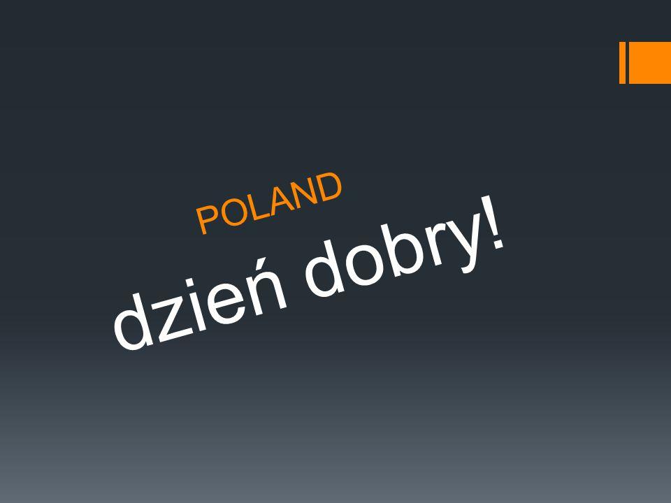 POLAND dzień dobry!