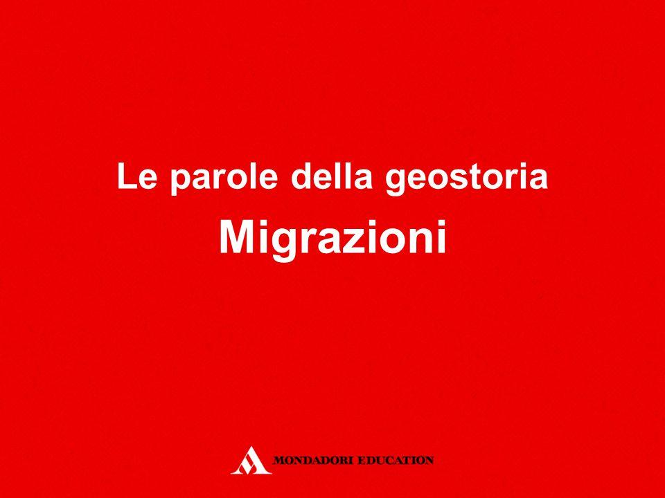 Le parole della geostoria Migrazioni