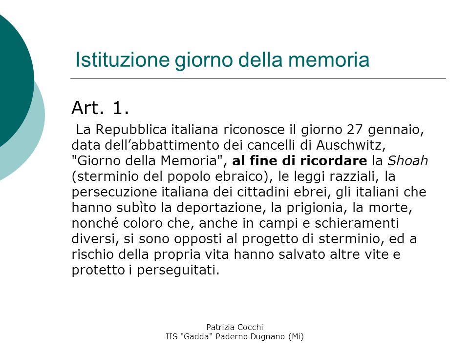 Istituzione giorno della memoria Art.1.
