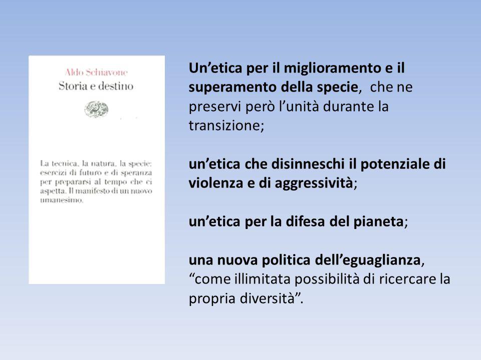 Un'etica per il miglioramento e il superamento della specie, che ne preservi però l'unità durante la transizione; un'etica che disinneschi il potenzia