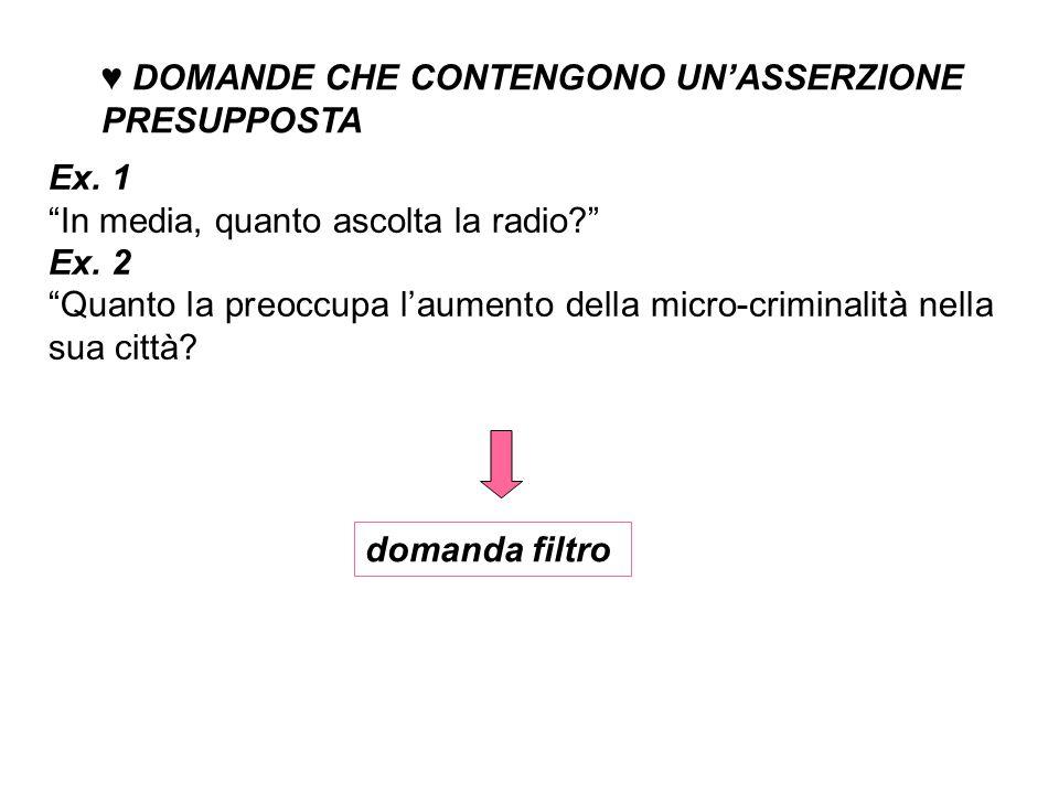 domanda filtro ♥ DOMANDE CHE CONTENGONO UN'ASSERZIONE PRESUPPOSTA Ex.