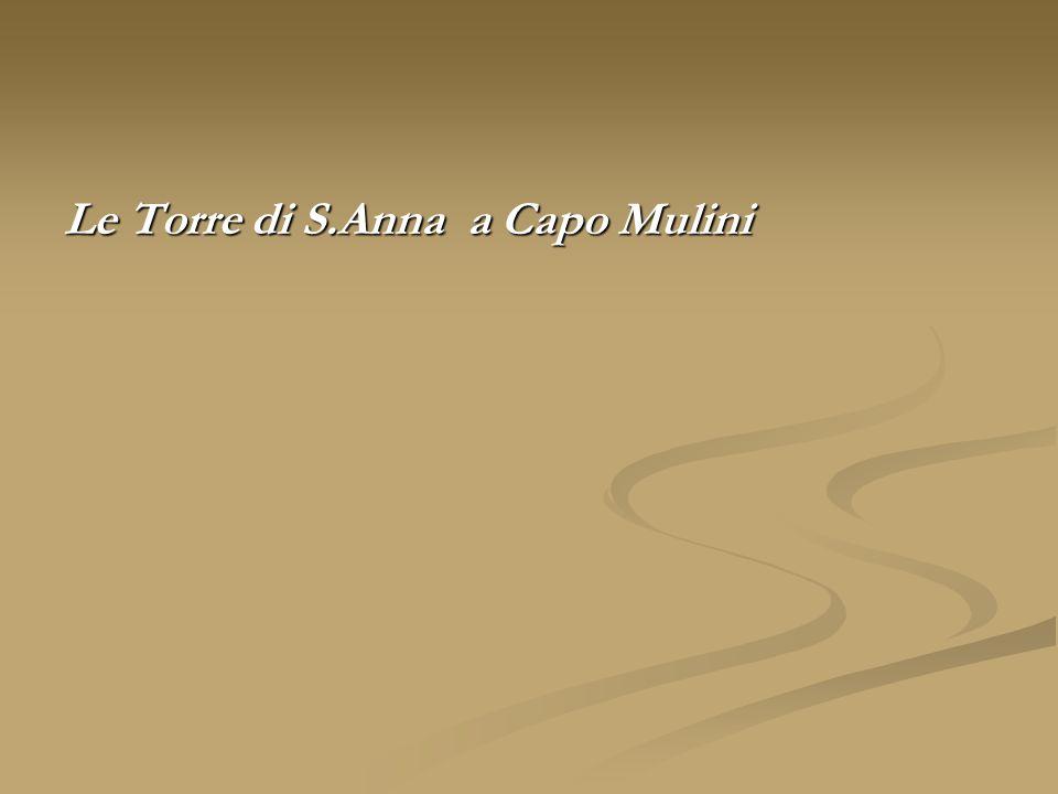 Le Torre di S.Anna a Capo Mulini