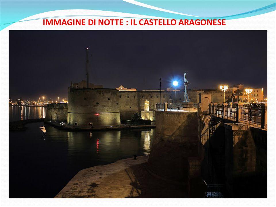 IMMAGINE DI NOTTE : IL CASTELLO ARAGONESE