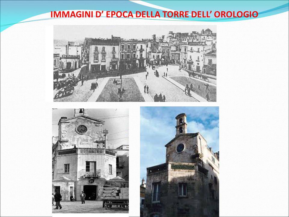 IMMAGINI D' EPOCA DELLA TORRE DELL' OROLOGIO