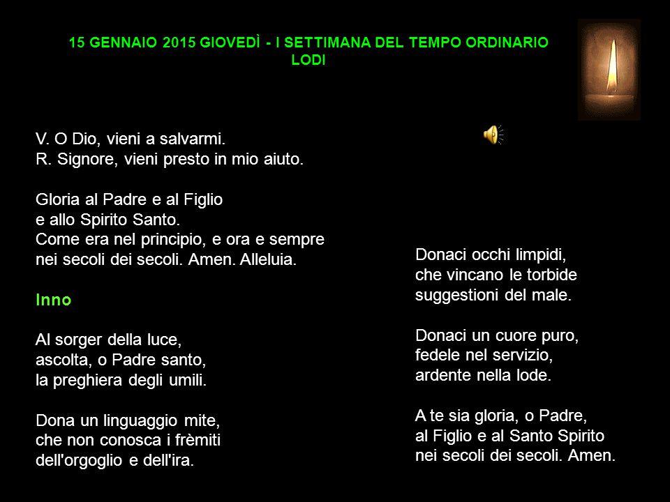 15 GENNAIO 2015 GIOVEDÌ - I SETTIMANA DEL TEMPO ORDINARIO LODI V.
