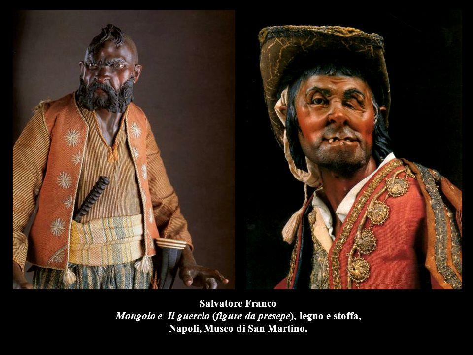Salvatore Franco Mongolo e Il guercio (figure da presepe), legno e stoffa, Napoli, Museo di San Martino.