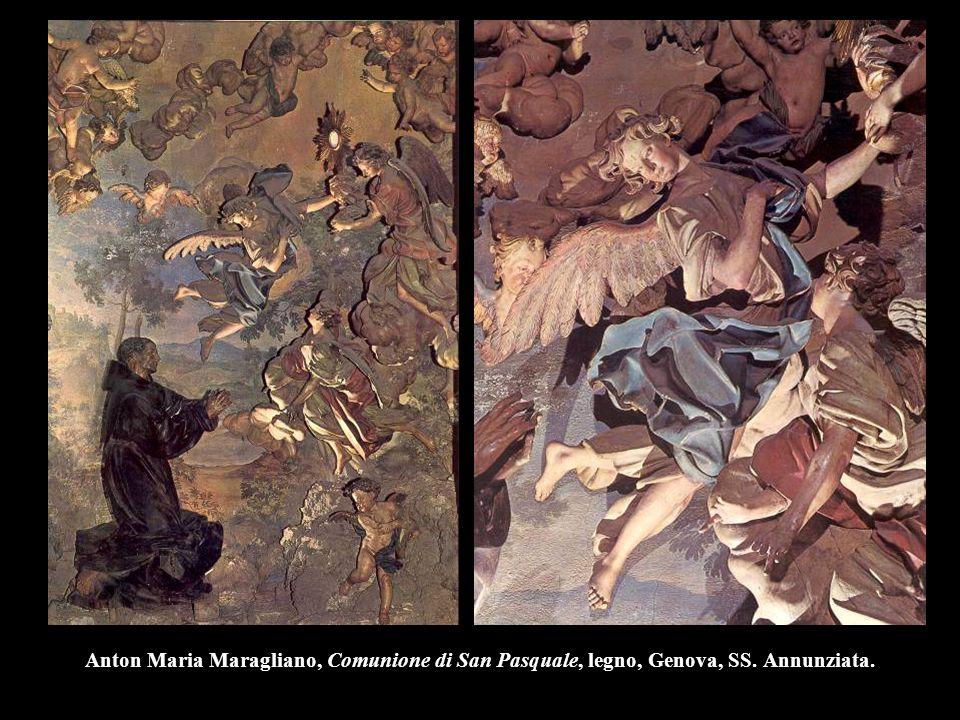Anton Maria Maragliano, Comunione di San Pasquale, legno, Genova, SS. Annunziata.