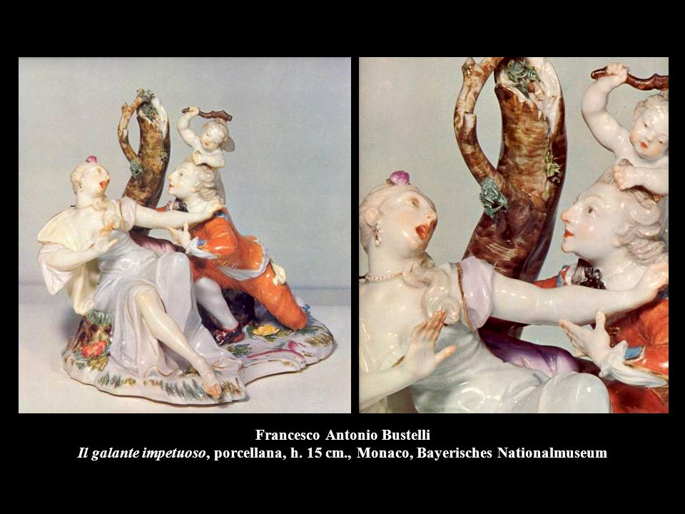 Francesco Antonio Bustelli Il galante impetuoso, porcellana, h. 15 cm., Monaco, Bayerisches Nationalmuseum