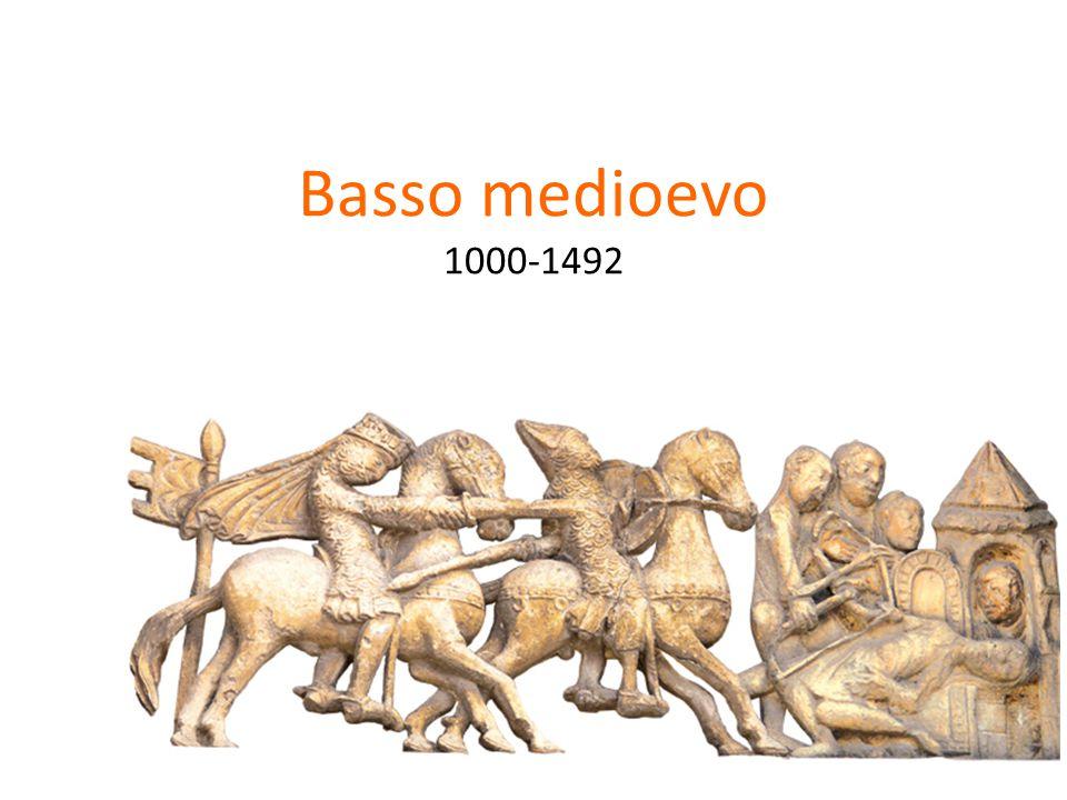 Basso medioevo 1000-1492