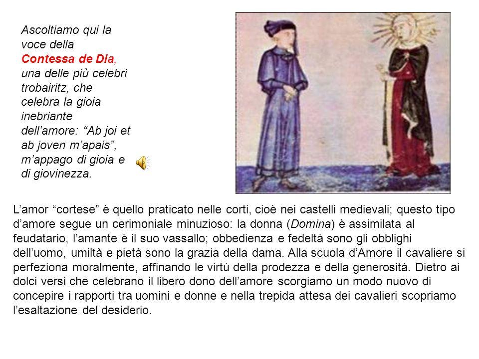"""L'amor """"cortese"""" è quello praticato nelle corti, cioè nei castelli medievali; questo tipo d'amore segue un cerimoniale minuzioso: la donna (Domina) è"""