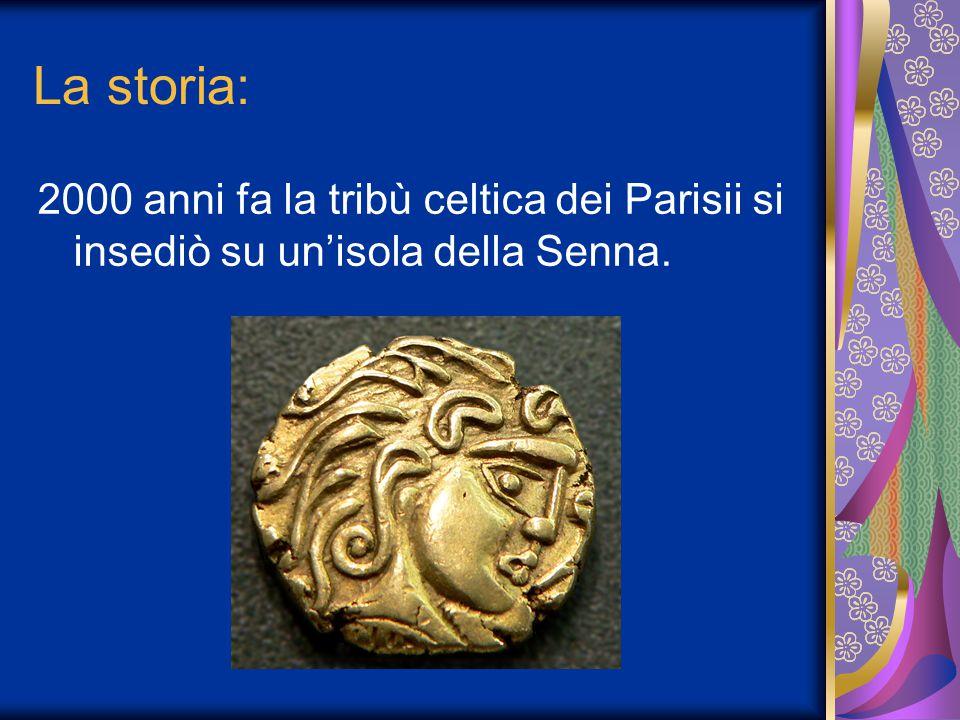La storia: 2000 anni fa la tribù celtica dei Parisii si insediò su un'isola della Senna.