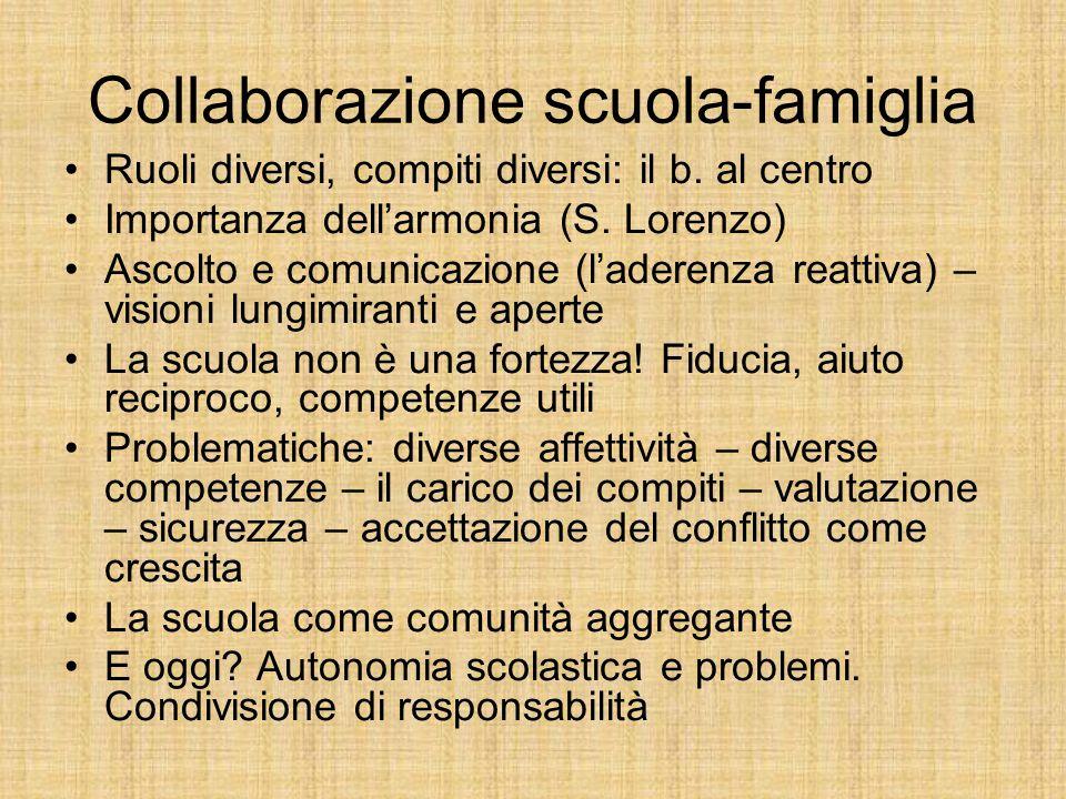 Collaborazione scuola-famiglia Ruoli diversi, compiti diversi: il b.
