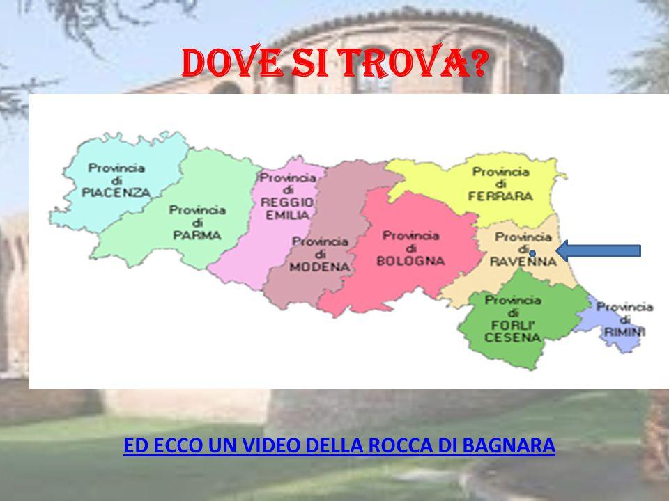 DOVE SI TROVA ED ECCO UN VIDEO DELLA ROCCA DI BAGNARA