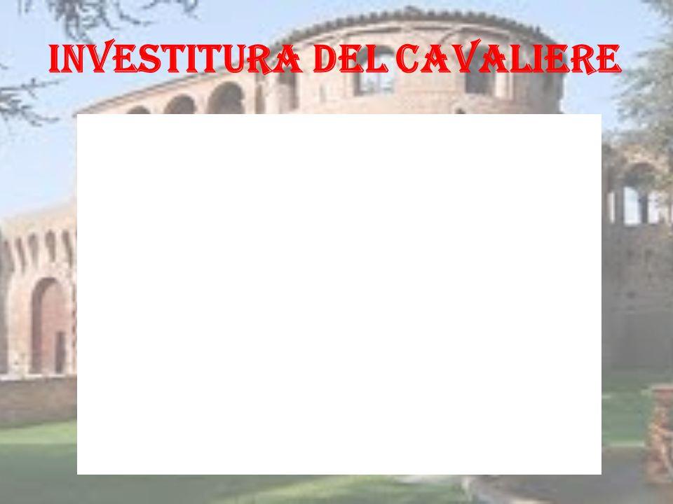 INVESTITURA DEL CAVALIERE