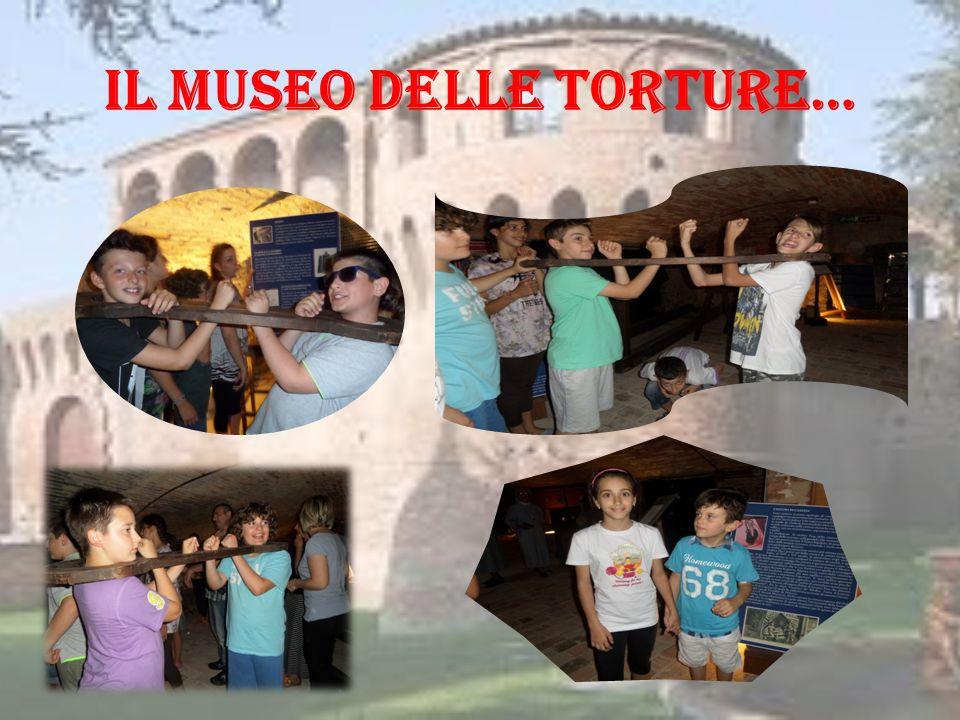 IL MUSEO DELLE TORTURE…