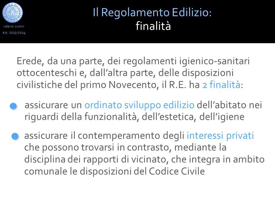 valerio cutini Il Regolamento Edilizio: finalità a.a.