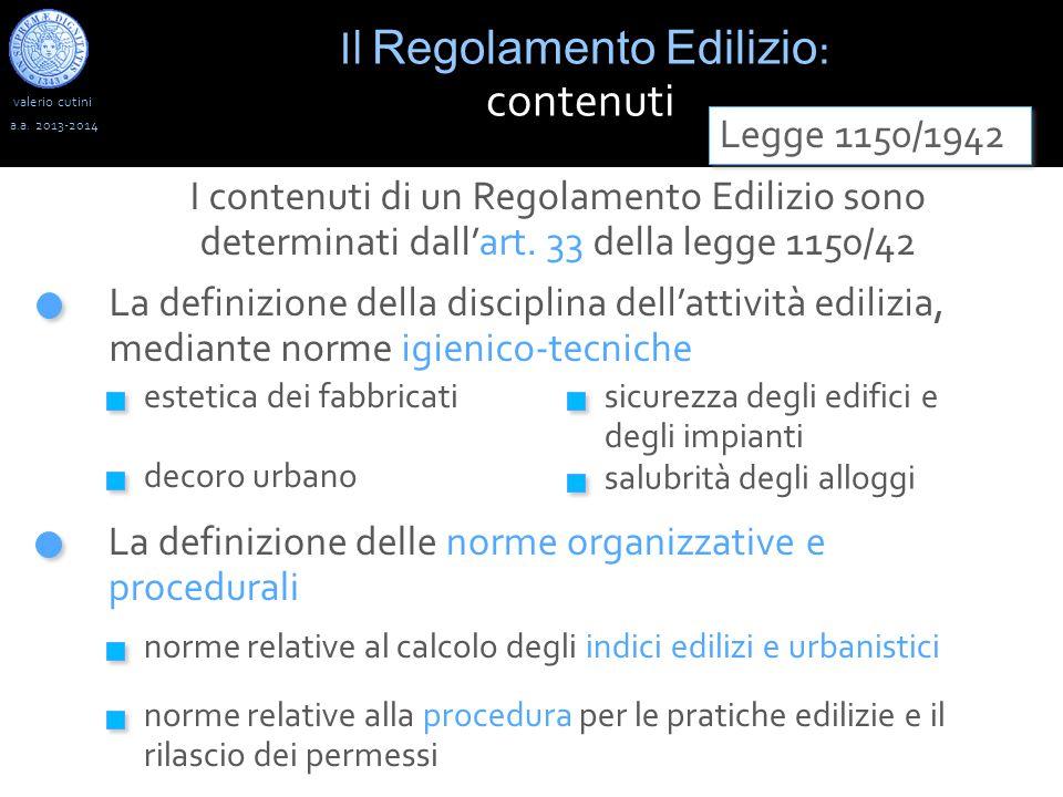 valerio cutini Il Regolamento Edilizio : contenuti a.a.