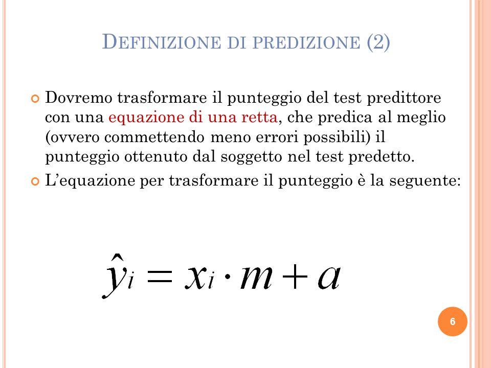 Come stabilire i parametri della retta di predizione.