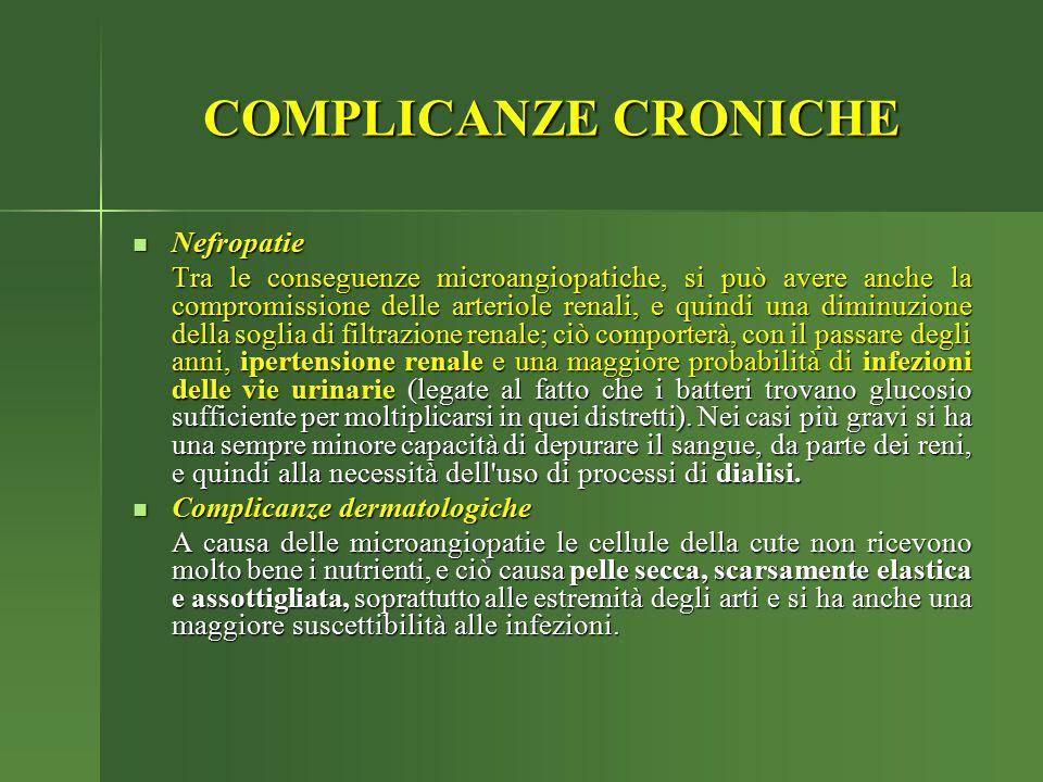 Nefropatie Nefropatie Tra le conseguenze microangiopatiche, si può avere anche la compromissione delle arteriole renali, e quindi una diminuzione dell