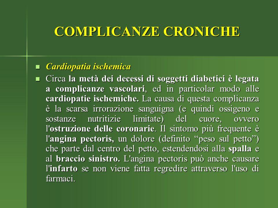 Cardiopatia ischemica Cardiopatia ischemica Circa la metà dei decessi di soggetti diabetici è legata a complicanze vascolari, ed in particolar modo al
