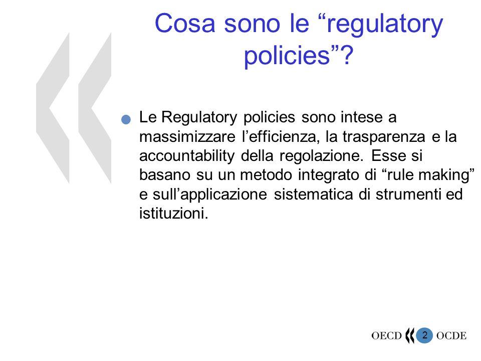 13 Gli elementi più importanti della Regulatory policy Cos'è la 'good' regulation.